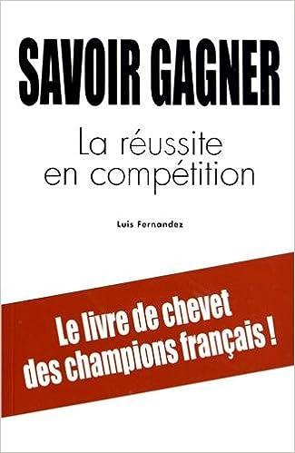 Livres gratuits Savoir Gagner. la Reussite en Competition pdf
