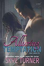 Alluring Temptation: Book 3 Bayou Stix