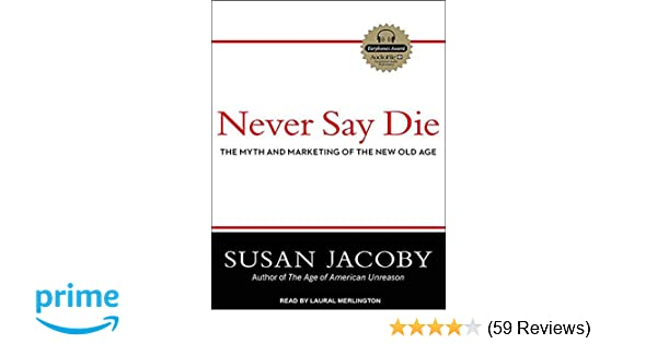 never say die jacoby susan