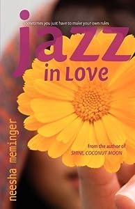 Jazz in Love by Neesha Meminger (2011-01-10)