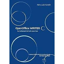 OpenOffice WRITER: Le traitement de texte pour tous (Informatique au quotidien) (French Edition)
