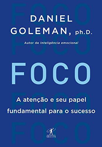 """Resultado de imagem para """"Foco"""", de Daniel Goleman"""