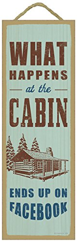 Sjt02596  What Happens At The Cabin Ends Up On Facebook  Cabin Image  Lodge   Cabin Primitive Wood Plaques  Signs   Measure 5  X 15  Size
