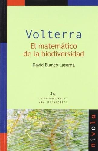 Descargar Libro Volterra. El Matemático De La Biodiversidad David Blanco Laserna