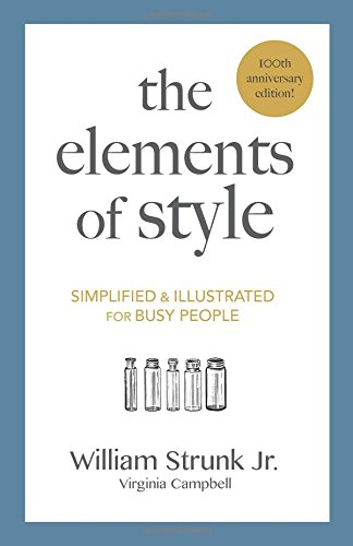 The Elements of Style: Simplified and Illustrated for Busy People