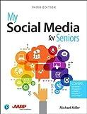 My Social Media for Seniors (3rd Edition)
