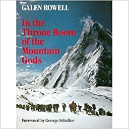 in the throne room of the mountain gods galen rowell 9780871567642