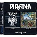 PIRANA - PIRANA / PIRANA II : 2 ON 1 by Pirana (0100-01-01)