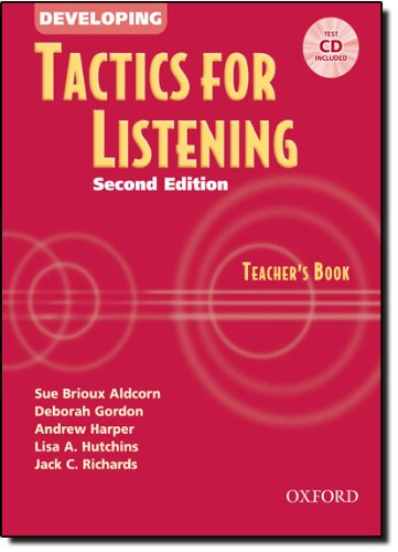 Developing Tactics for Listening: Teacher's Book with Audio CD by Oxford University Press