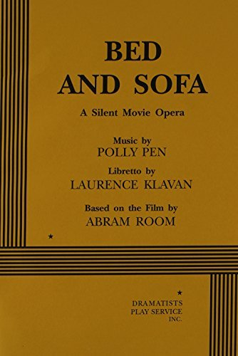 Bed and Sofa (Libretto). by Laurence Klavan (1998-01-02)
