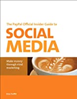 The PayPal Official Insider Guide to Selling with Social Media Front Cover