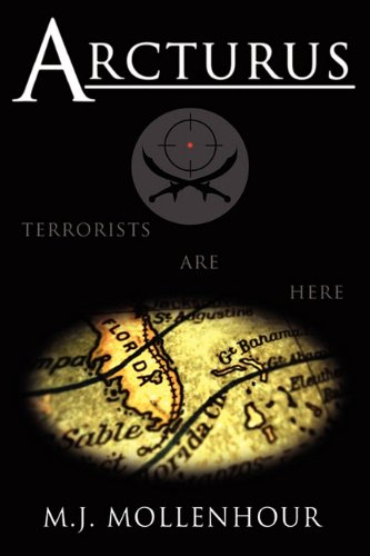 Arcturus: A Jack McDonald Novel About Soldiers, Spies, Pirates, and Terrorists with Romantic and Historical Twists