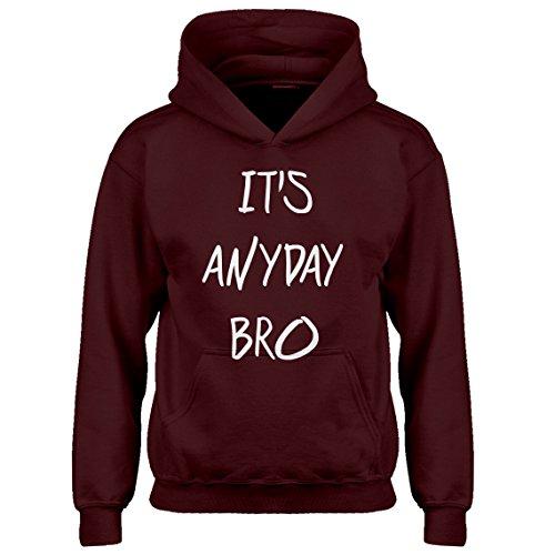 Kids Hoodie Its Anyday Bro Youth M - (8-10) Maroon Hoodie (Jake Paul Like A God Church Shirt)