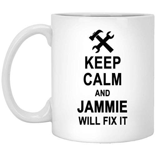 Keep Calm And Jammie Will Fix It Coffee Mug Large - Amazing Birthday Gag Gifts for Jammie Men Women - Halloween Christmas Gift Ceramic Mug Tea Cup White 11 Oz ()