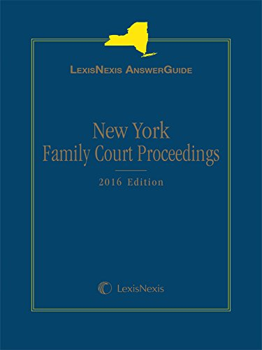 lexisnexis-answerguide-new-york-family-court-proceedings-2016-edition
