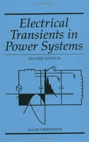 By Allan Greenwood - Electrical Transients in Power Systems:2nd (Second) edition