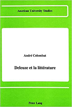 Deleuze et la Litterature (American University Studies, Series 2: Romance, Languages and Literature)