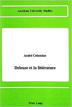 Deleuze et la Litterature (American University Studies, Series 2: Romance, Languages and Literature)
