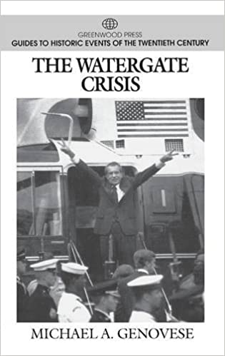 The Watergate Crisis (Greenwood Press Guides to Historic Events of the Twentieth Century)