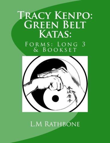 Tracy's Kenpo: Green Belt Katas:: Forms: Long 3 & Bookset