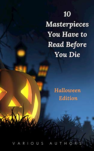 10 Masterpieces You Have to Read Before You Die [Halloween Edition]]()