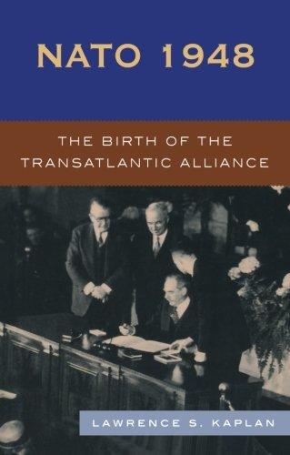 Nato 1948  The Birth Of The Transatlantic Alliance