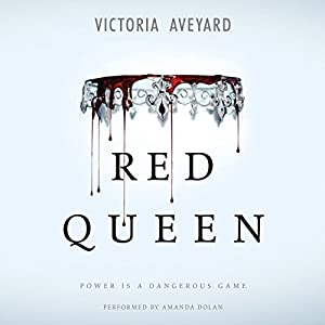 Red Queen Audiobook by Victoria Aveyard Narrated by Amanda Dolan