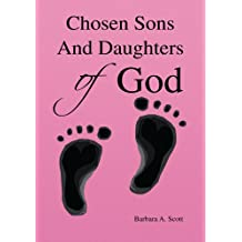 Chosen Sons And Daughters of God