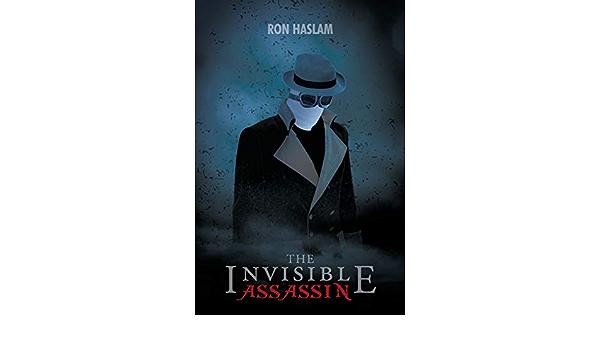 The Invisible Assassin: Amazon.es: Haslam, Ron: Libros en ...