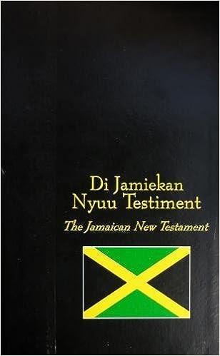 Jamaican Diglot New Testament (King James Version Bibles): Bible