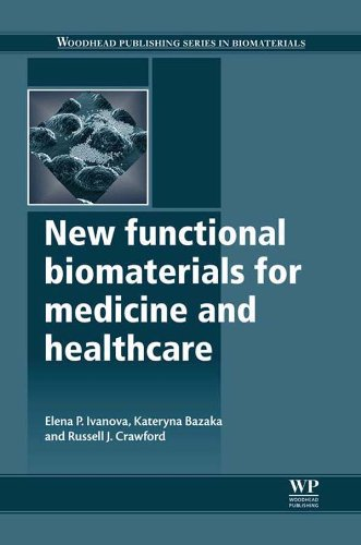 Download New Functional Biomaterials for Medicine and Healthcare (Woodhead Publishing Series in Biomaterials) Pdf