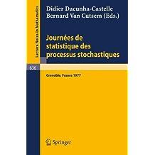Journees de Statistique des Processus Stochastiques: Proceedings, Grenoble, juin 1977