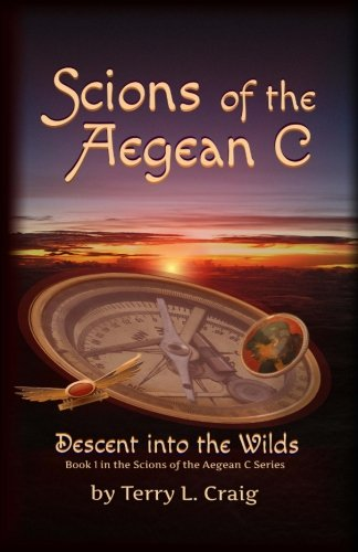 Scions of the Aegean C: Descent into the Wilds (Volume 1)