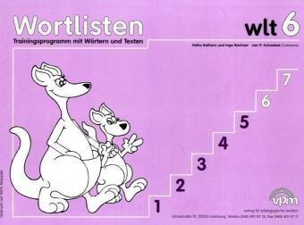 Wortlisten-Trainingsprogramm 1-6. Trainingsprogramm mit Wörtern und Texten: Wortlisten, wlt, 6. Schuljahr, neue Rechtschreibung
