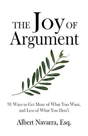 The Joy of Argument