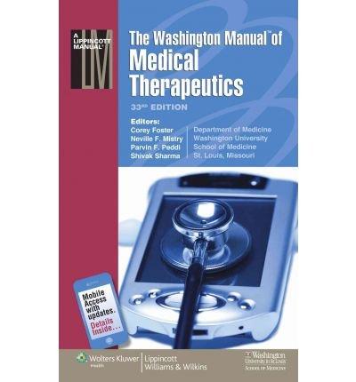 [(The Washington Manual of Medical Therapeutics)] [Author: Department of Medicine School of Medicine Washington University] published on (June, 2010)