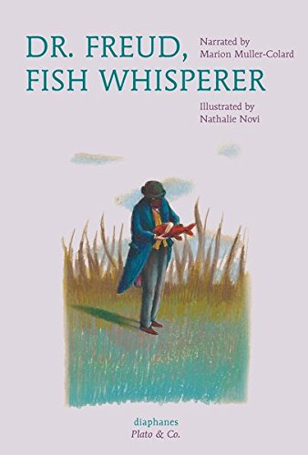Dr. Freud, Fish Whisperer (Plato & Co.)