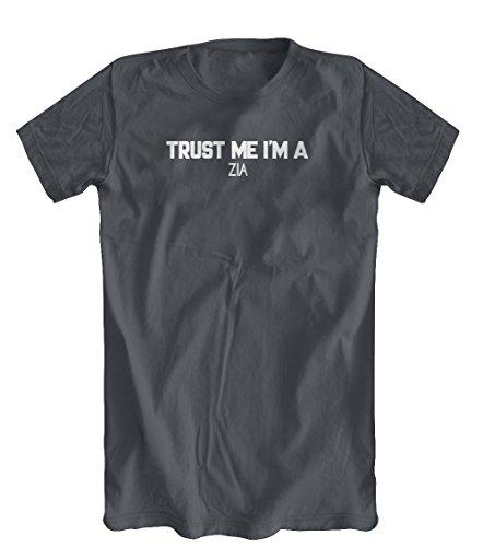 Shirts You Love Trust me I'm A Zia T-Shirt, Mens, Charcoal, - Love Zia I