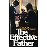The Effective Father, Gordon MacDonald, 0842306803
