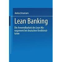 Lean Banking: Die Anwendbarkeit des Lean Management bei deutschen Kreditinstituten
