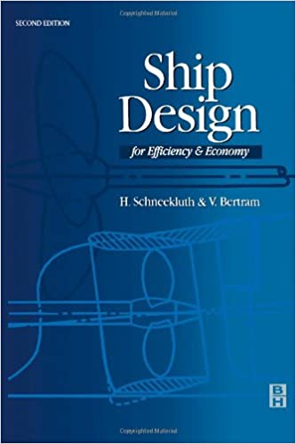 Ship Design for Efficiency and Economy, Second Edition 2nd Edition