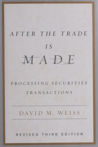 After the Trade Is Made: Processing Securities Transactions by Brand: Portfolio