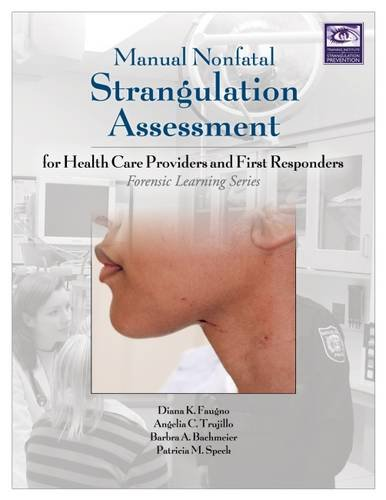 Manual Nonfatal Strangulation Assessment (Forensic Learning Series) by STM Learning, Inc.