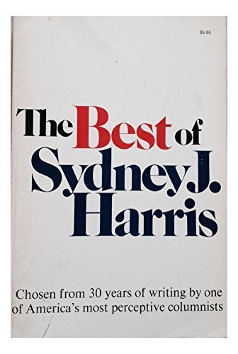 The Best of Sydney J. Harris (In Sydney Sale Christmas)