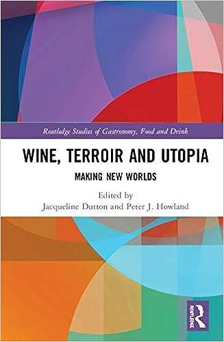 Amazon Fr Wine Terroir And Utopia Making New Worlds