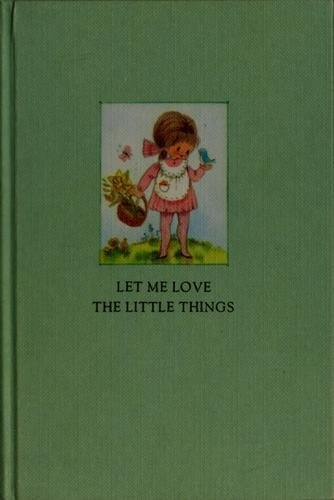 Let me love the little things (Hallmark editions)
