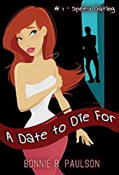 A Date to Die for: #1 Why Me?