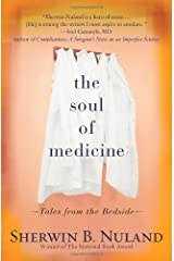 The Soul of Medicine: Tales from the Bedside Paperback