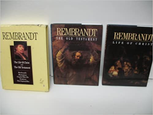 rembrandt the life of christ and the old testament 2 book set