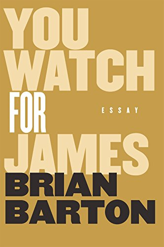 You Watch for James by [Barton, Brian]